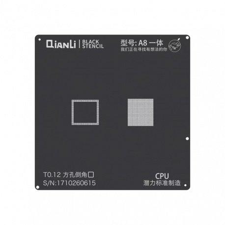 Qianli Black Stencil A8 CPU 6 / 6 Plus
